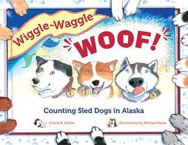 WIGGLE-WAGGLE WOOF!